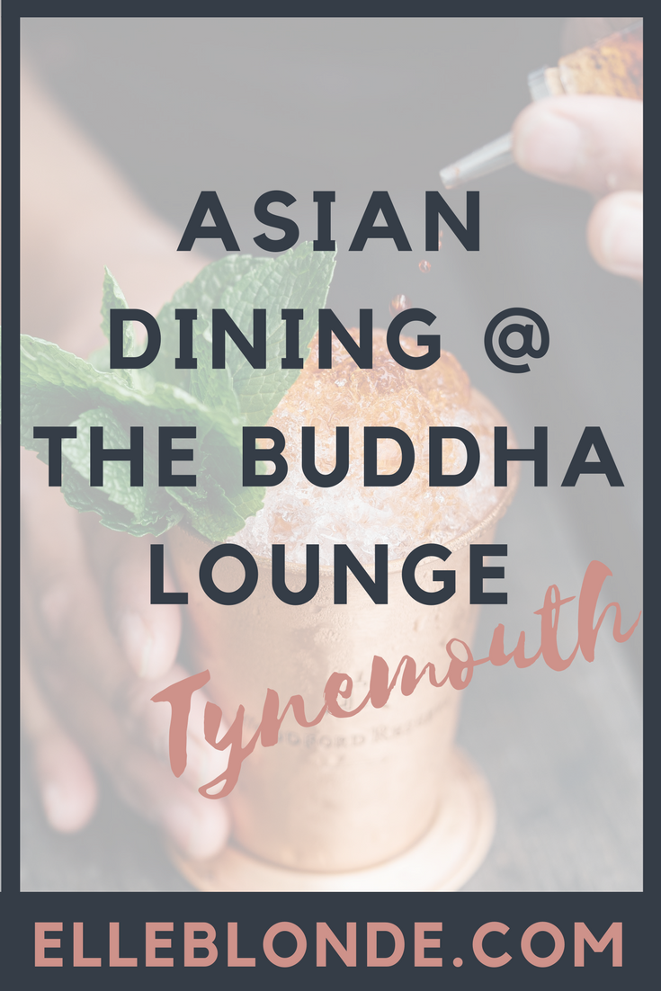 PINTEREST-GRAPHIC-twinkle-trees-the-buddha-lounge-tynemouth-asian-food-dining-elle-blonde-luxury-lifestyle-destination-blog