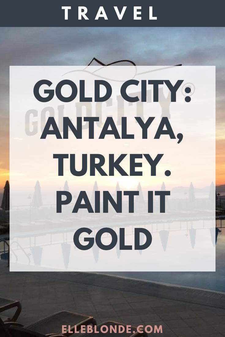 pinterest-graphic-tower-gold-city-antalya-turkey-summer-holiday-resort-elle-blonde-luxury-lifestyle-destination-blog