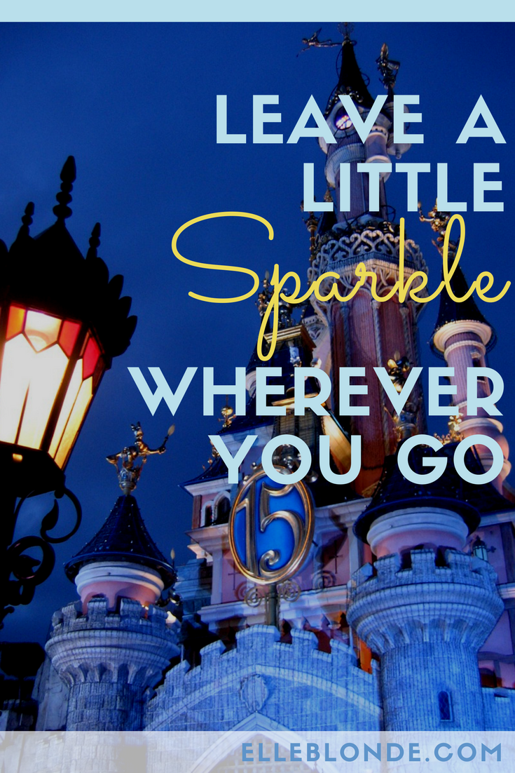 Disney Quote | Disneyland Paris Princess Castle | Why Paris is ALWAYS a good idea - Guest Post from The Sparkle Spy - a female solo traveller experience of visiting the most romantic city in the world | Travel Tips | Elle Blonde Luxury Lifestyle Destination Blog