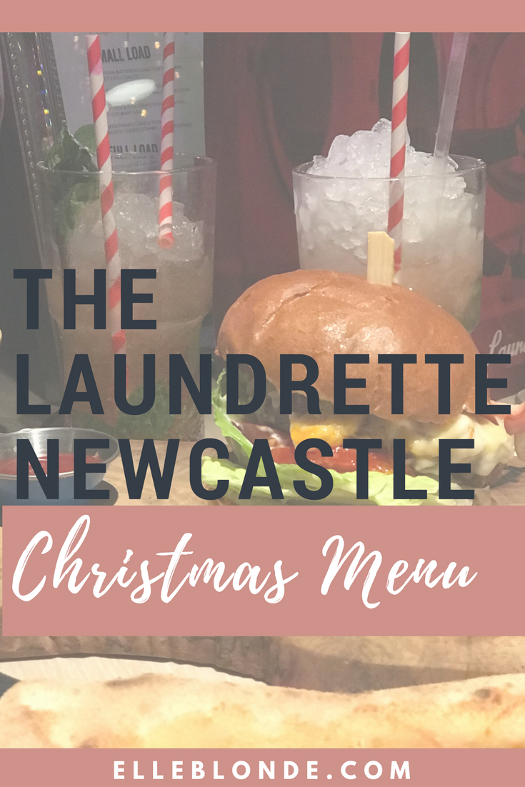 The Laundrette, Newcastle | Cocktails & Carbs, Christmas Menu Launch for the Festive Season | Burgers & Pizzas | Elle Blonde Luxury Lifestyle Destination Blog