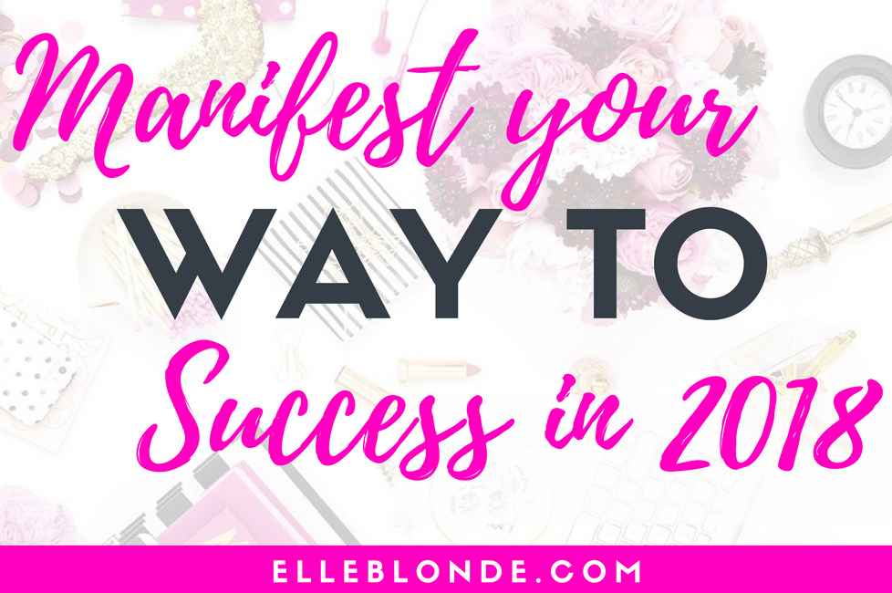 11 Easy Steps to Manifesting Wealth this year | Law of Attraction & Abundance | Elle Blonde Luxury Lifestyle Destination Blog & Business Coack