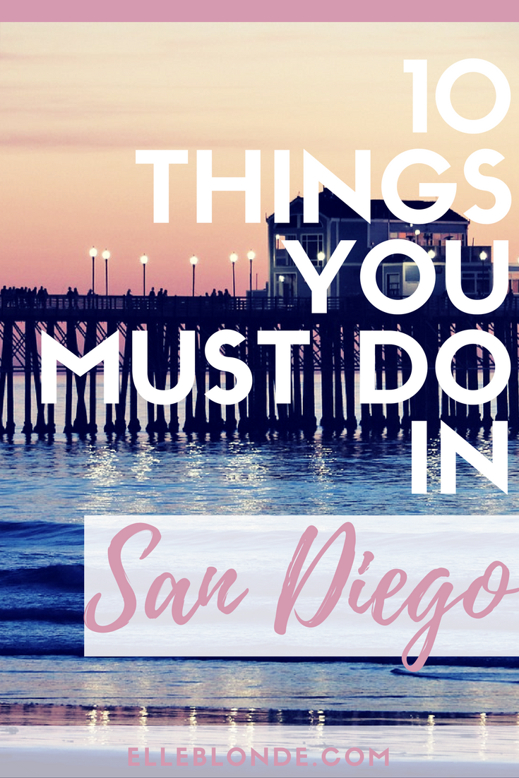 Here are the top 10 best attractions in San Diego you should never miss. | Travel Guide & Tips | Long Haul Destinations USA | Elle Blonde Luxury Lifestyle Destination Blog