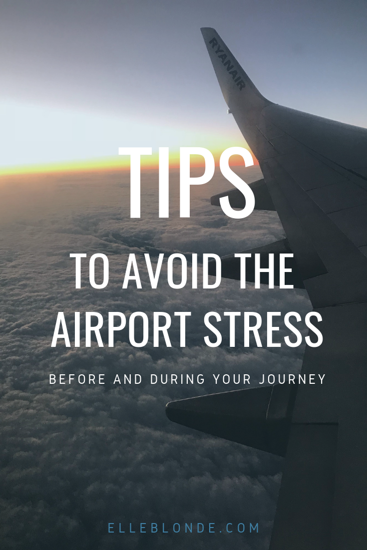 Tips to avoid airport stress | If you're not a great flyer or just looking for some tips for going to the airport and enjoying it, check out our favourite tricks | travel guide | Elle Blonde Luxury Lifestyle Destination Blog