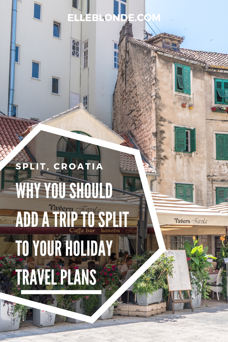 Why you should visit Split, Croatia this year | Travel Guide | Elle Blonde Luxury Lifestyle Destination Blog