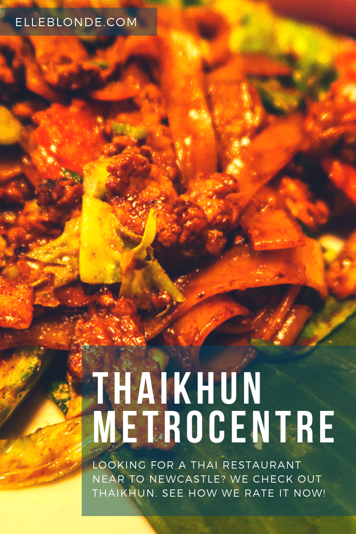 Beef Noodles | Thai Cuisine | Thaikhun Metrocentre | Where to eat in Newcastle? | Finding somewhere to eat in Newcastle City Centre isn't difficult but where's good for decent food? | We created The Ultimate Newcastle Food Guide so you don't have to search | Food Review | Elle Blonde Luxury Lifestyle Destination Blog