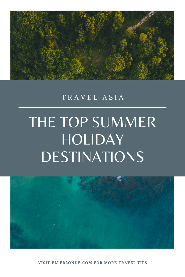 The 5 Best Asian Travel Destinations For This Summer 5