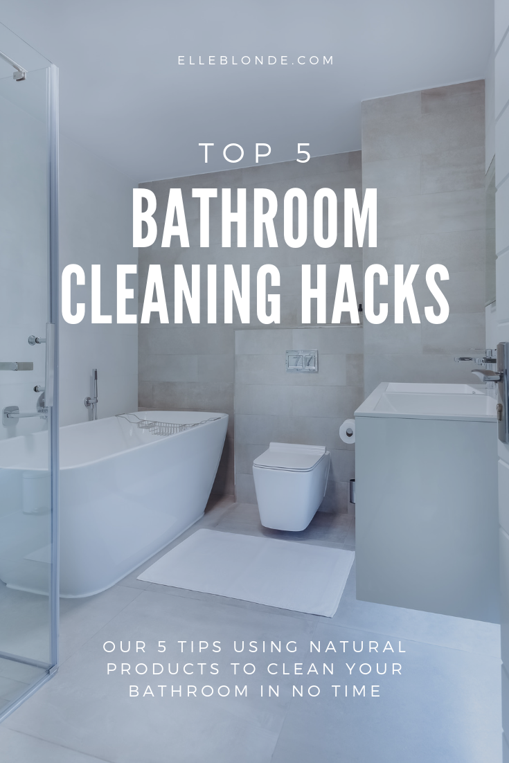 5 Top Bathroom Cleaning Hacks 1