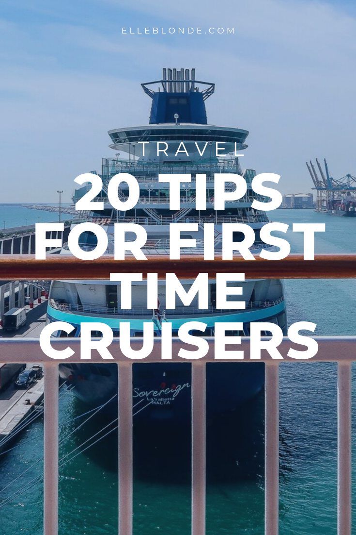 20 Great Tips For Your First Time On A Cruise 23