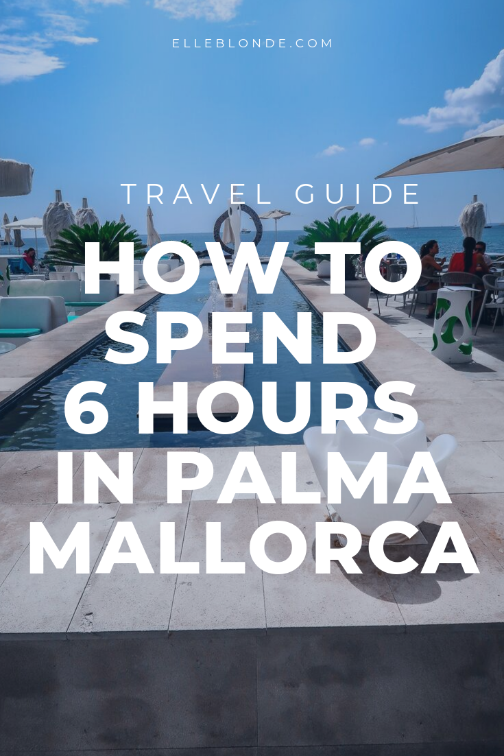 Spanish Streets | How to spend 6 hours in Palma Mallorca | Travel Guide | Elle Blonde Luxury Lifestyle Destination Blog