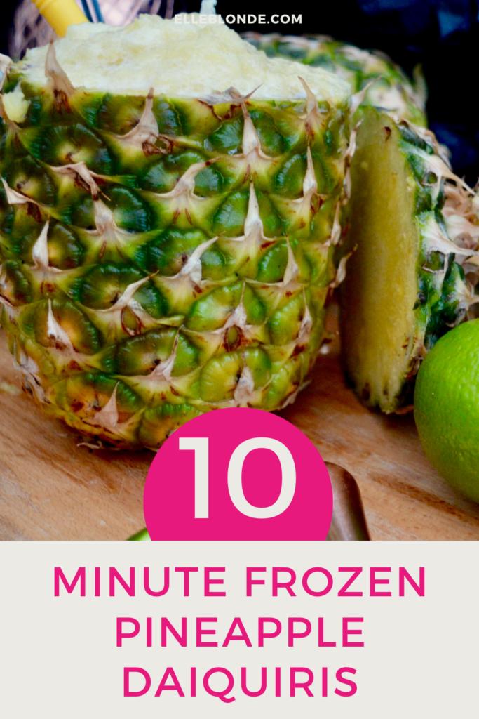 10 Minute Frozen Pineapple Daiquiri Recipe | Food Guide | Elle Blonde Luxury Lifestyle Destination Blog