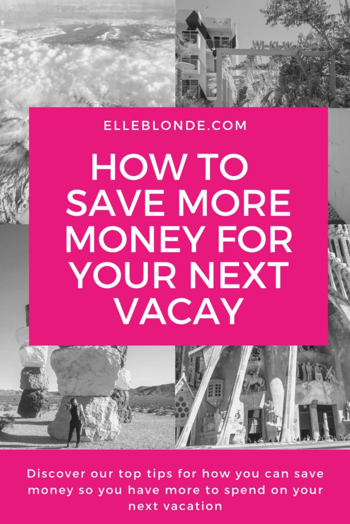 Money tips for saving money for spending on your next holiday | Travel Tips | Elle Blonde Luxury Lifestyle Destination Blog