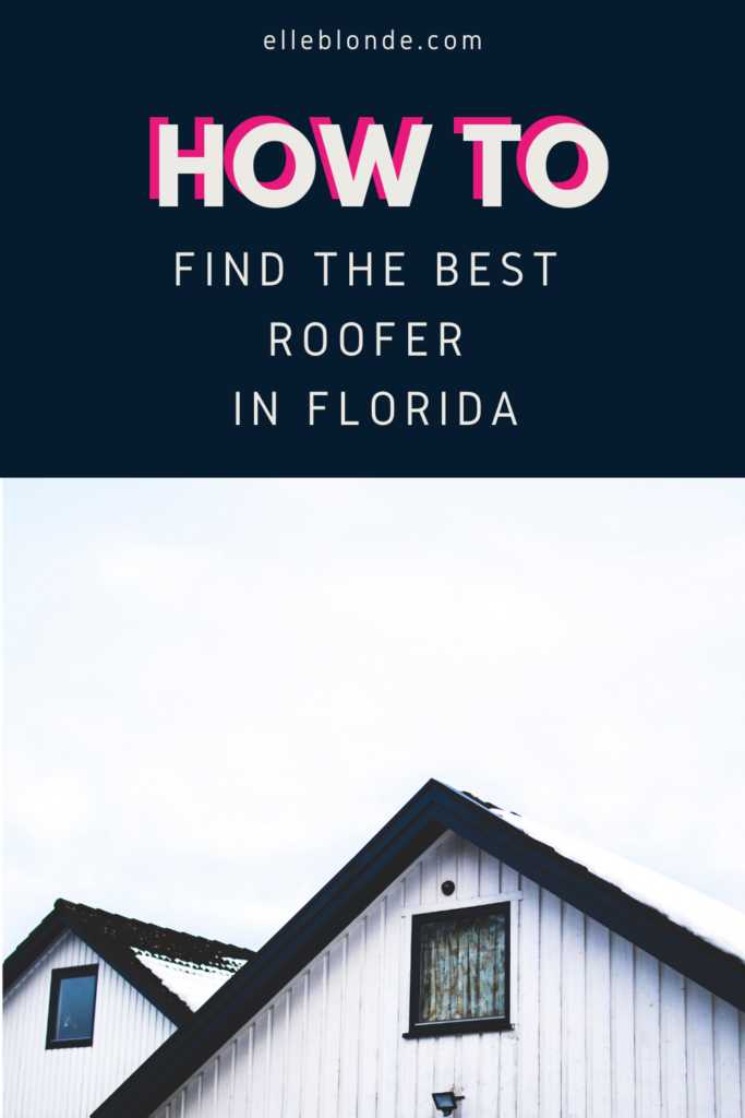 The best roofers in Florida | Home Interiors | Elle Blonde Luxury Lifestyle Destination Blog